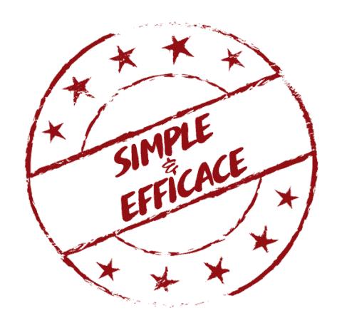 Simple et efficace !
